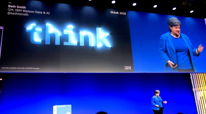 IBM Think 2018 – AIはデータが鍵 – 目玉はWatson Studio